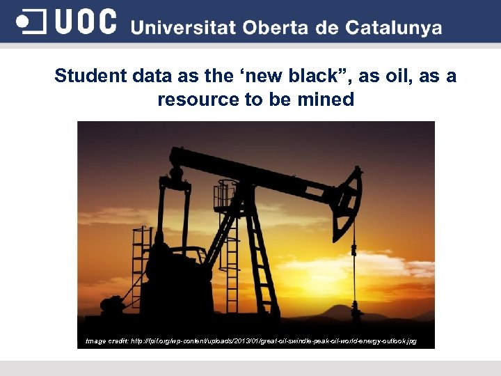 "Student data as the 'new black"", as oil, as a resource to be mined"