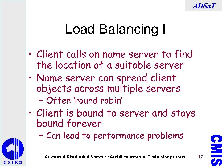 ADSa. T Load Balancing I • Client calls on name server to find the