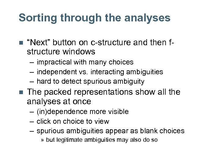 "Sorting through the analyses n ""Next"" button on c-structure and then fstructure windows –"
