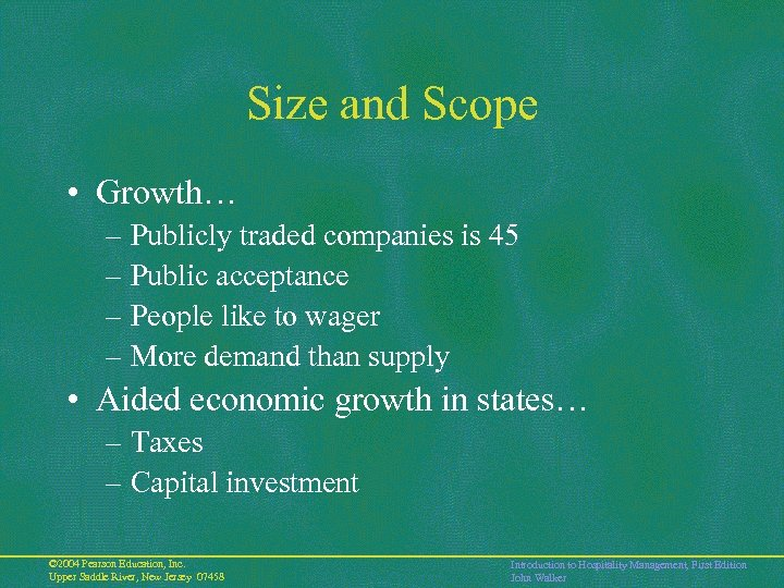 Size and Scope • Growth… – Publicly traded companies is 45 – Public acceptance