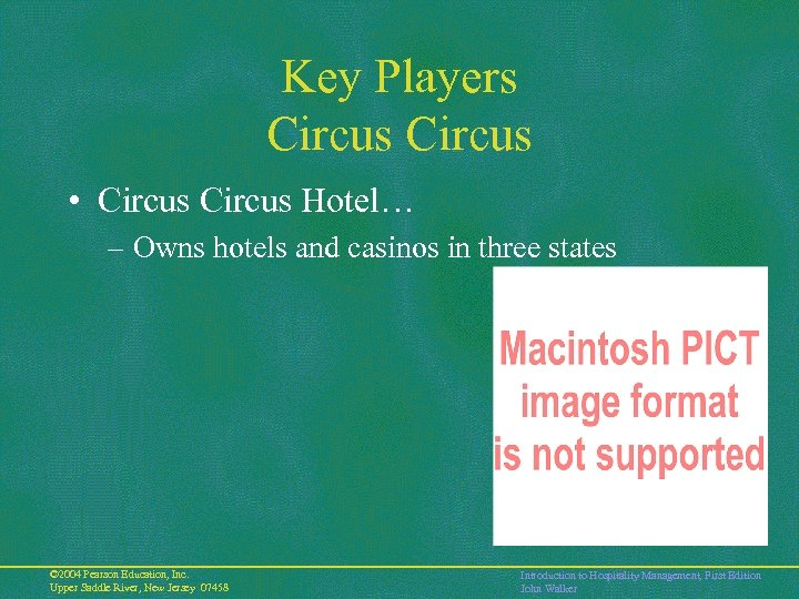 Key Players Circus • Circus Hotel… – Owns hotels and casinos in three states