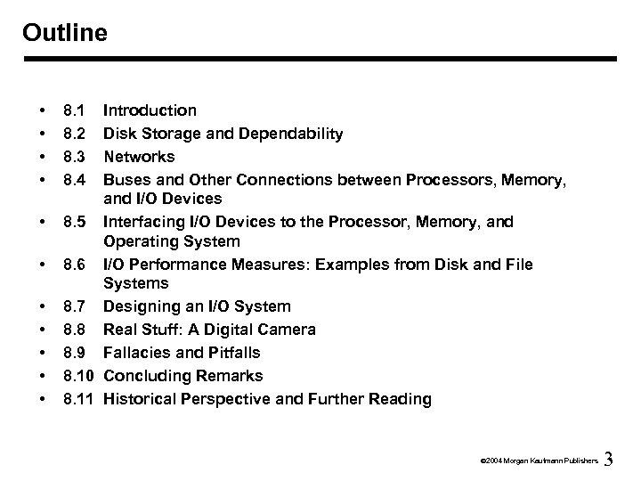 Outline • • • 8. 1 8. 2 8. 3 8. 4 Introduction Disk
