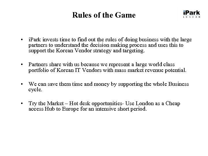 Rules of the Game • i. Park invests time to find out the rules