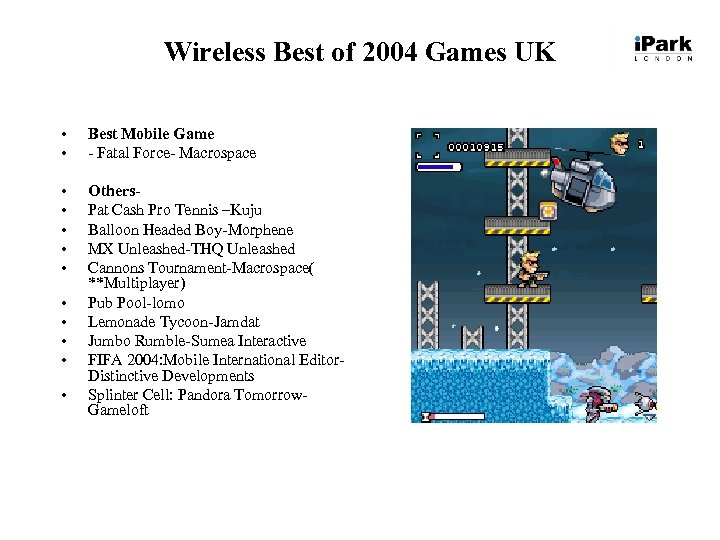 Wireless Best of 2004 Games UK • • Best Mobile Game - Fatal Force-