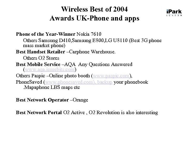 Wireless Best of 2004 Awards UK-Phone and apps Phone of the Year-Winner Nokia 7610