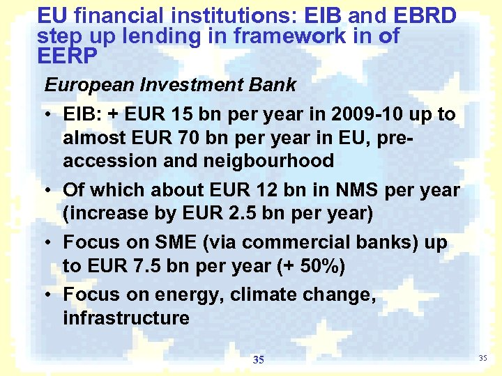EU financial institutions: EIB and EBRD step up lending in framework in of EERP
