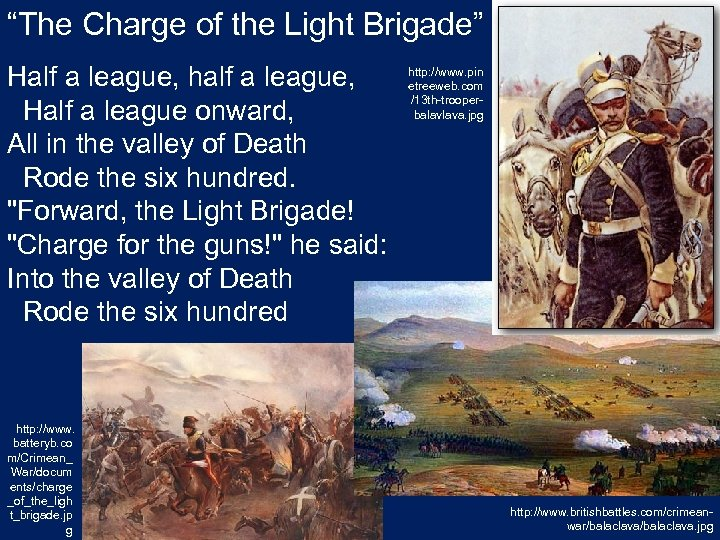 """""""The Charge of the Light Brigade"""" Half a league, half a league, Half a"""