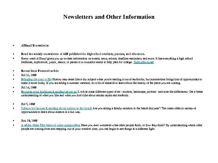Newsletters and Other Information • AIEmail E-newsletter • • Read the weekly e-newsletter of