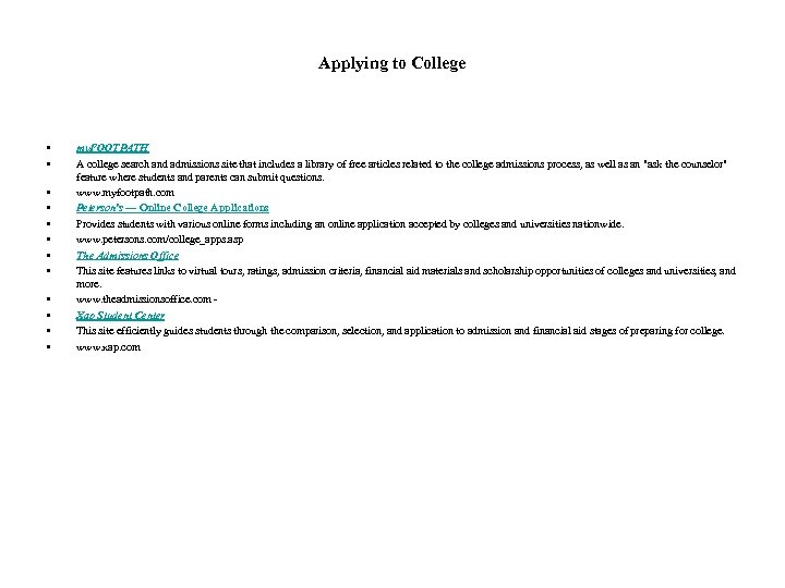 Applying to College • • • my. FOOTPATH A college search and admissions site
