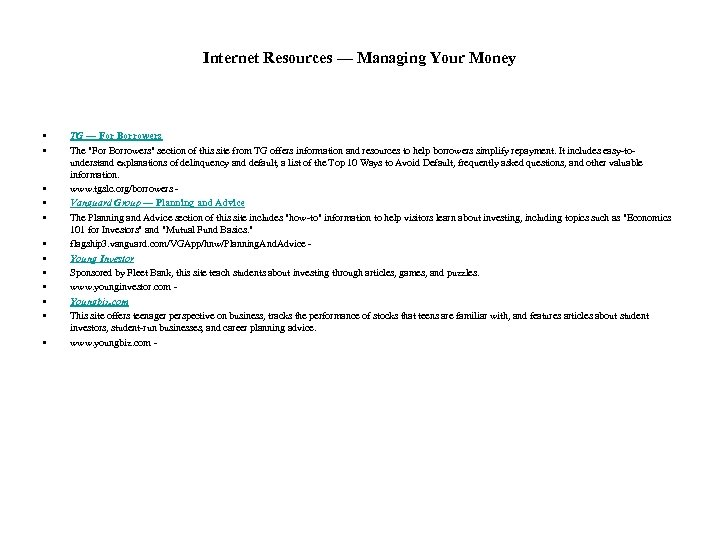 Internet Resources — Managing Your Money • • • TG — For Borrowers The