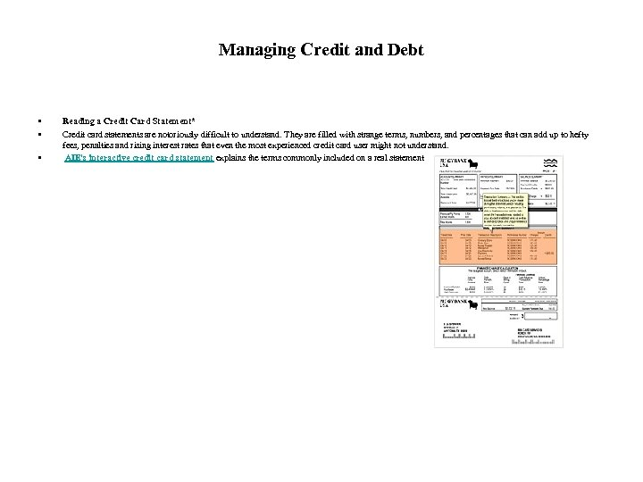 Managing Credit and Debt • • • Reading a Credit Card Statement* Credit card