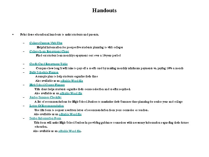 Handouts • Print these educational handouts to assist students and parents. – College Campus