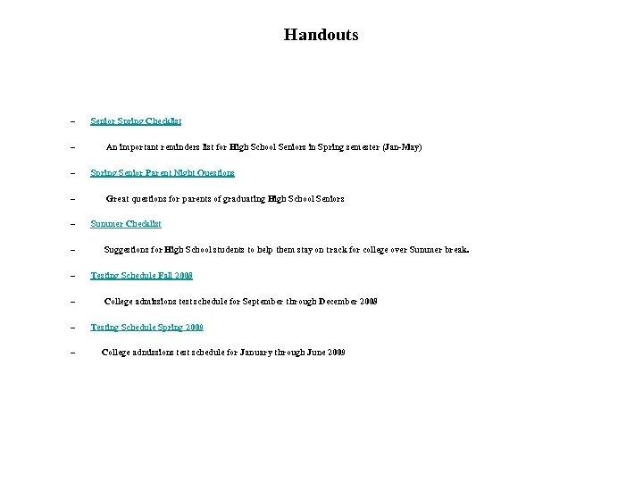 Handouts – Senior Spring Checklist – An important reminders list for High School Seniors