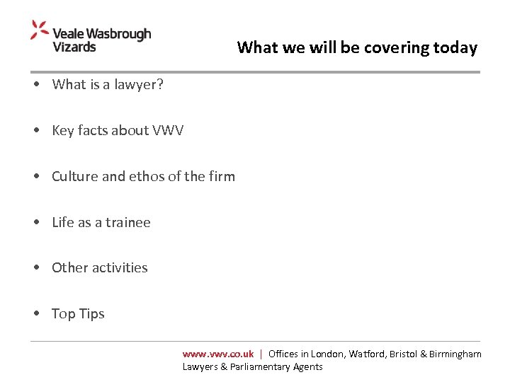 What we will be covering today • What is a lawyer? • Key facts