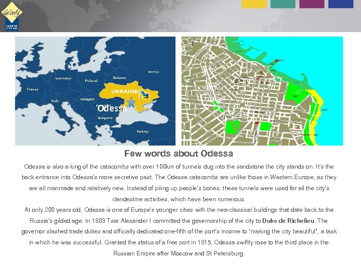 Odessa Few words about Odessa is also a king of the catacombs with over