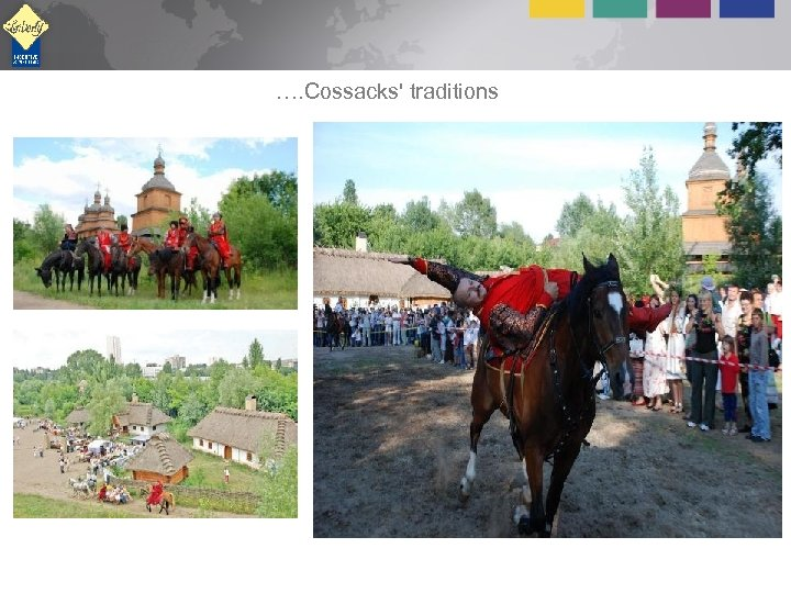 …. Cossacks' traditions