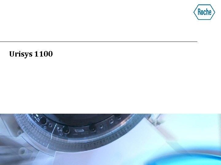 Urisys 1100