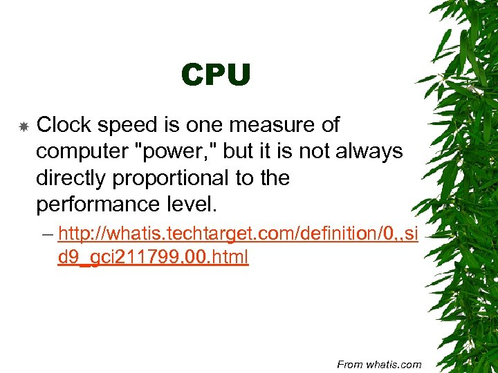 CPU Clock speed is one measure of computer