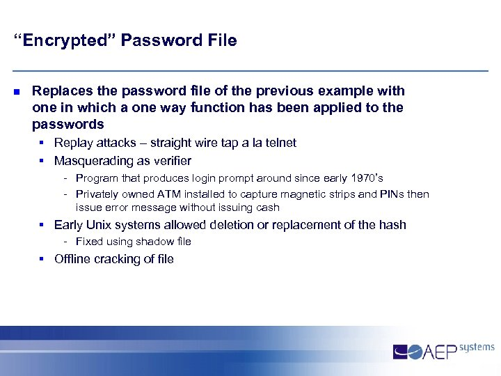 """""""Encrypted"""" Password File n Replaces the password file of the previous example with one"""