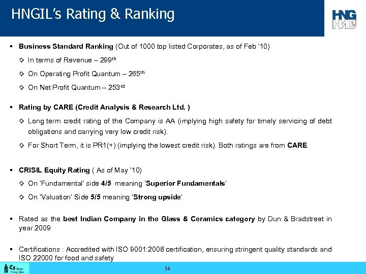HNGIL's Rating & Ranking § Business Standard Ranking (Out of 1000 top listed Corporates,