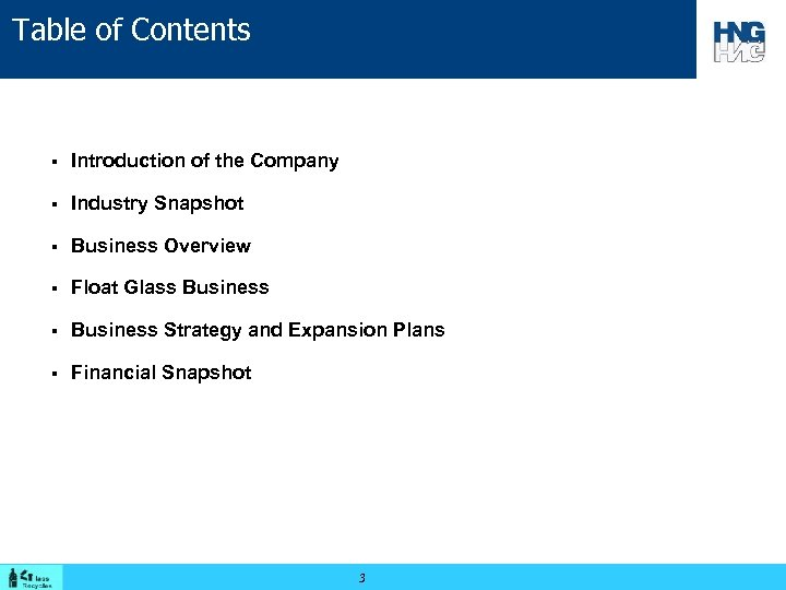 Table of Contents § Introduction of the Company § Industry Snapshot § Business Overview