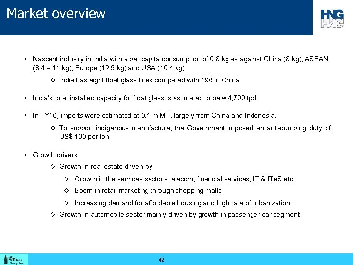Market overview § Nascent industry in India with a per capita consumption of 0.