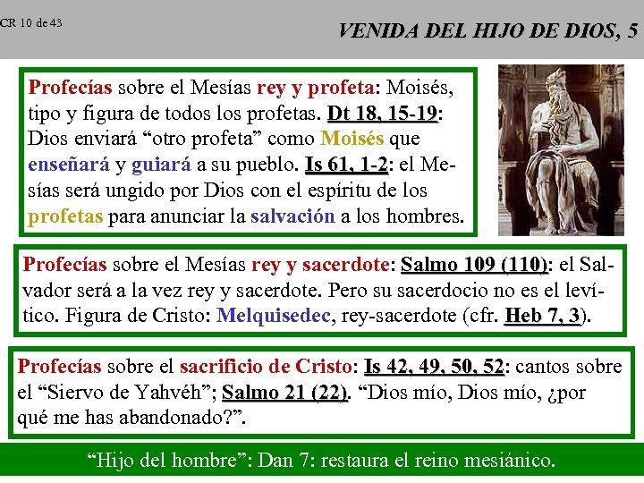 CR 10 de 43 VENIDA DEL HIJO DE DIOS, 5 Profecías sobre el Mesías