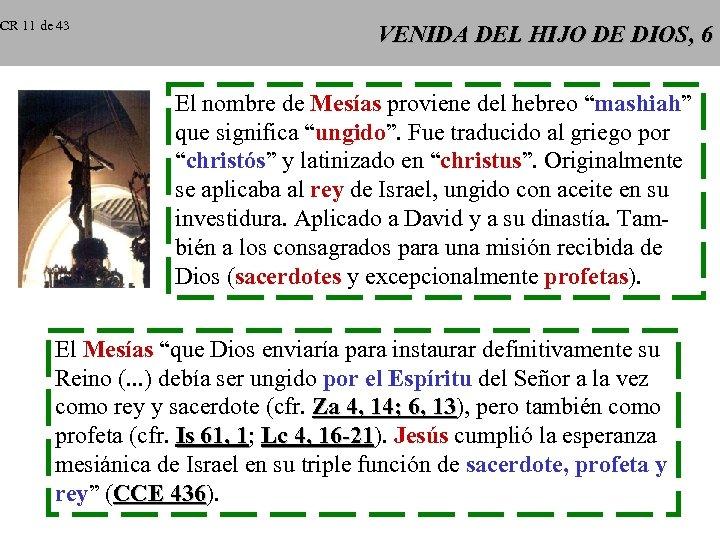 CR 11 de 43 VENIDA DEL HIJO DE DIOS, 6 El nombre de Mesías