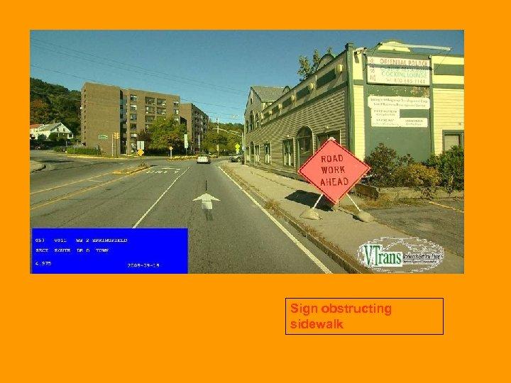 Sign obstructing sidewalk
