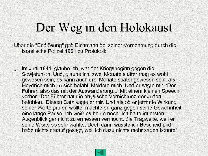 Der Weg in den Holokaust Über die