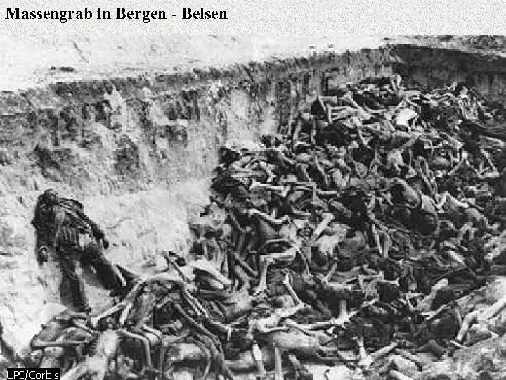 Massengrab in Bergen - Belsen