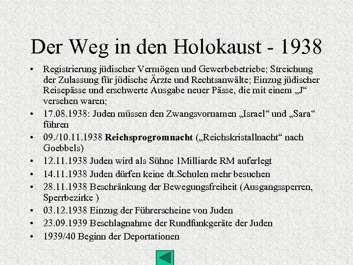 Der Weg in den Holokaust - 1938 • Registrierung jüdischer Vermögen und Gewerbebetriebe; Streichung