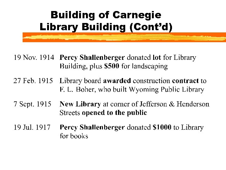 Building of Carnegie Library Building (Cont'd)
