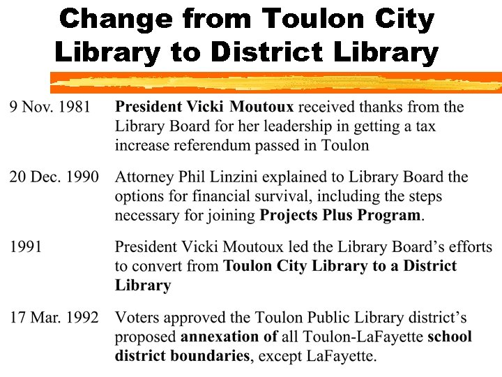 Change from Toulon City Library to District Library
