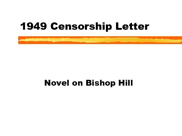 1949 Censorship Letter Novel on Bishop Hill