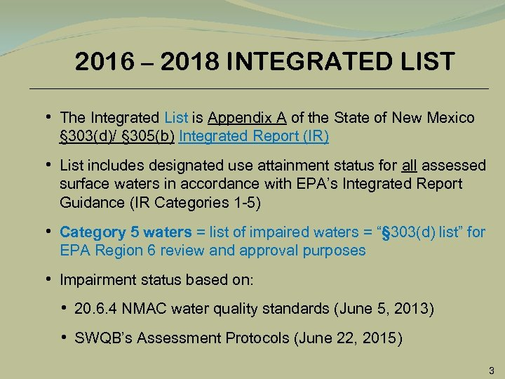 2016 – 2018 INTEGRATED LIST • The Integrated List is Appendix A of the