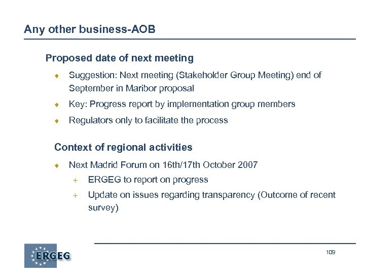 Any other business-AOB Proposed date of next meeting ¨ Suggestion: Next meeting (Stakeholder Group