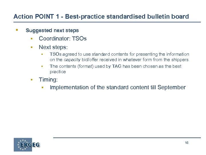 Action POINT 1 - Best-practice standardised bulletin board § Suggested next steps § §