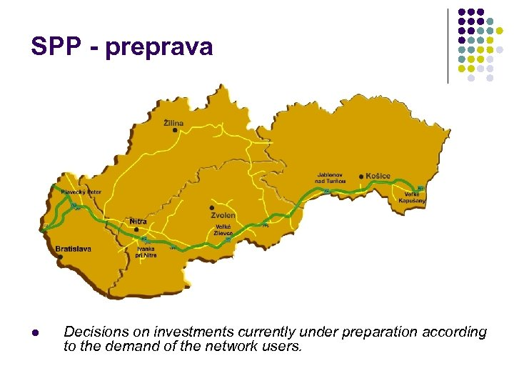 SPP - preprava l Decisions on investments currently under preparation according to the demand
