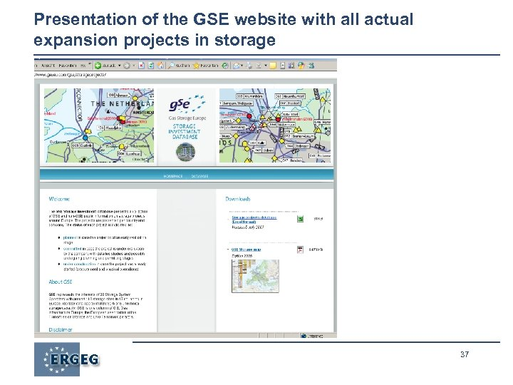 Presentation of the GSE website with all actual expansion projects in storage 37