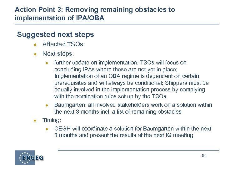 Action Point 3: Removing remaining obstacles to implementation of IPA/OBA Suggested next steps ¨