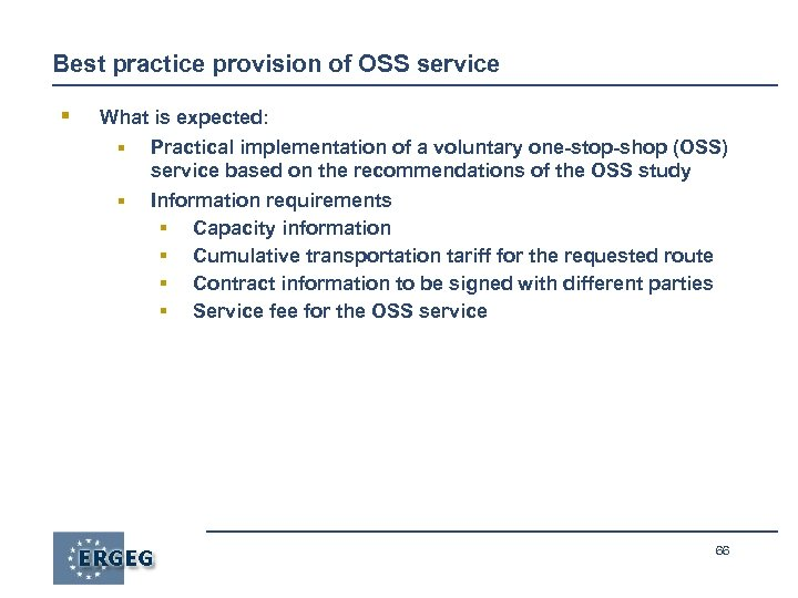 Best practice provision of OSS service § What is expected: § Practical implementation of