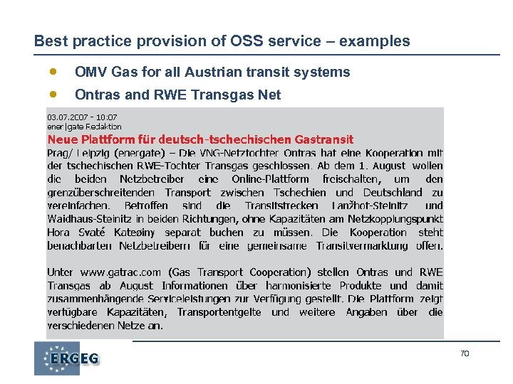 Best practice provision of OSS service – examples · · OMV Gas for all