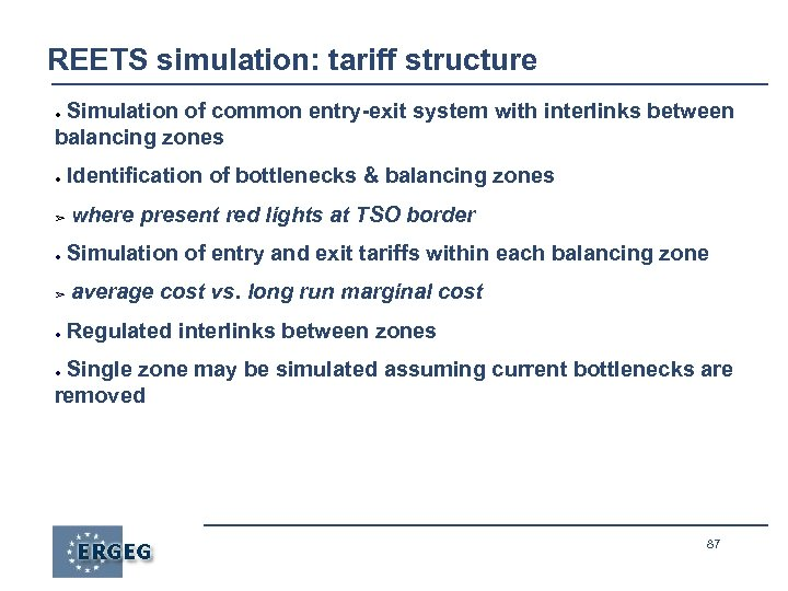 REETS simulation: tariff structure Simulation of common entry-exit system with interlinks between balancing zones