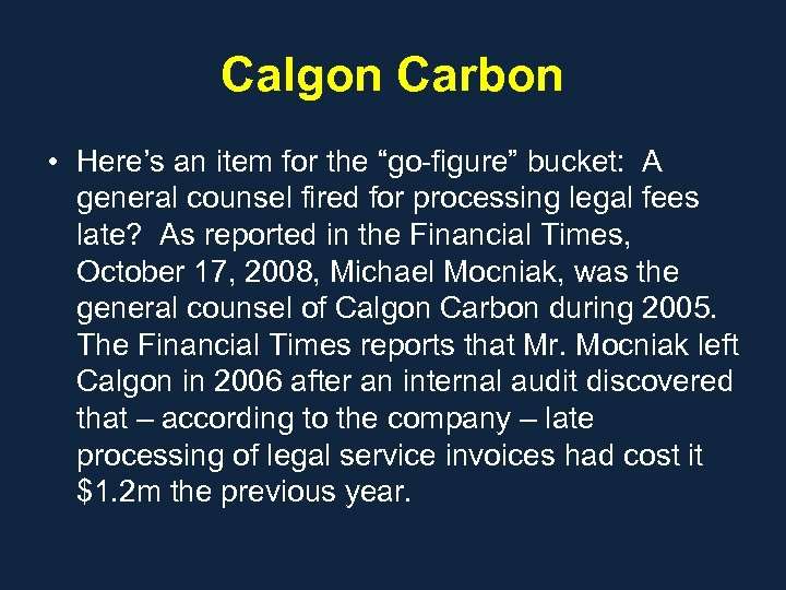 """Calgon Carbon • Here's an item for the """"go-figure"""" bucket: A general counsel fired"""