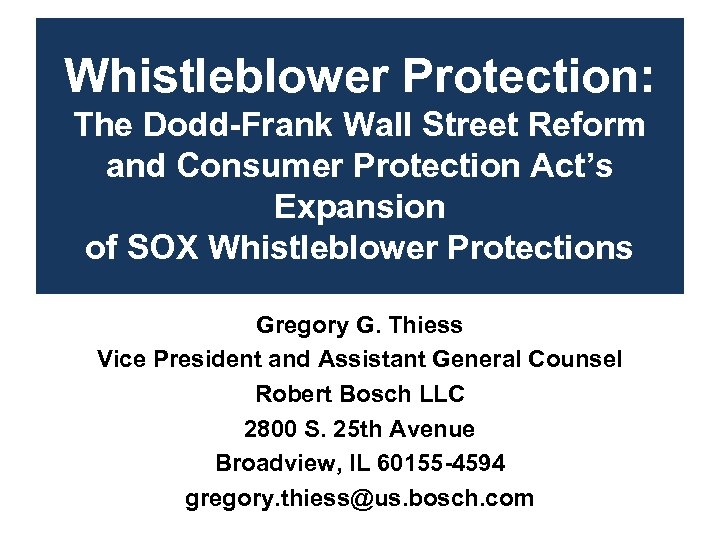 Whistleblower Protection: The Dodd-Frank Wall Street Reform and Consumer Protection Act's Expansion of SOX