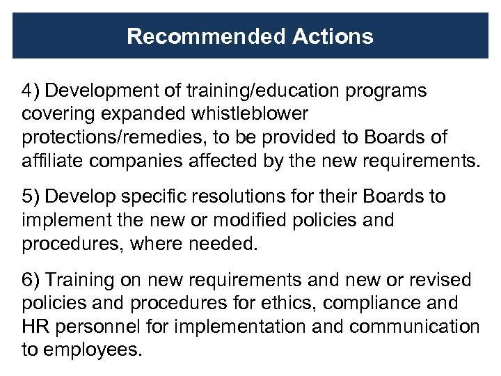 Recommended Actions 4) Development of training/education programs covering expanded whistleblower protections/remedies, to be provided