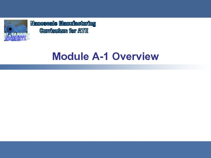 Module A-1 Overview