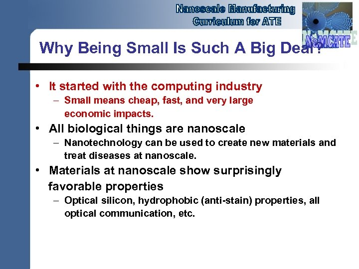 Why Being Small Is Such A Big Deal? • It started with the computing