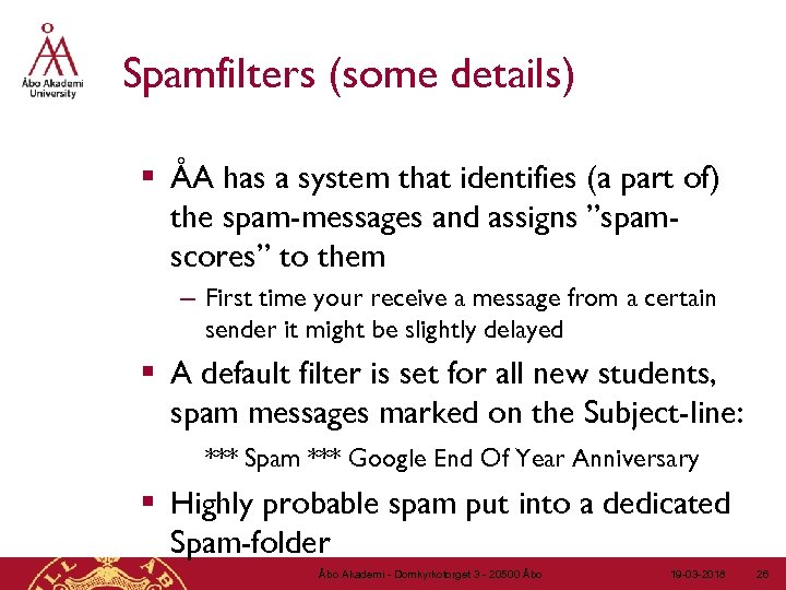 Spamfilters (some details) § ÅA has a system that identifies (a part of) the